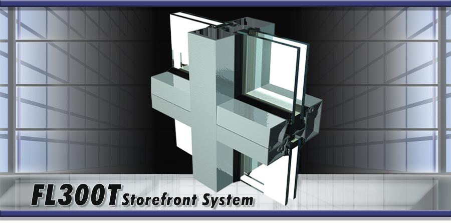 FL300T Storefront System