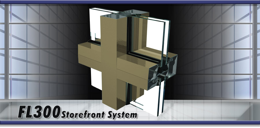 FL300 Storefront Systems