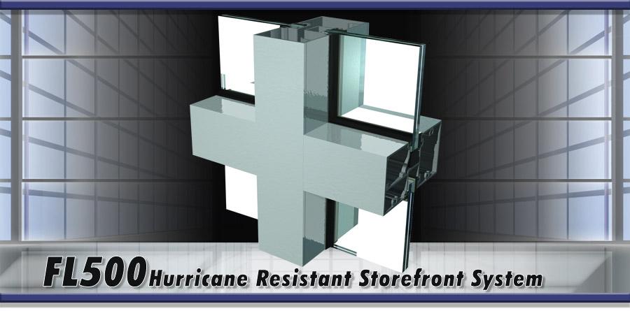 FL500_Hurricane Resistant Storefront System