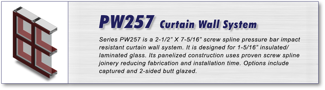 PW257_Curtain Wall System
