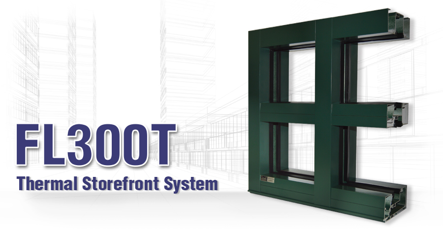 FL300T Thermal Storefront System