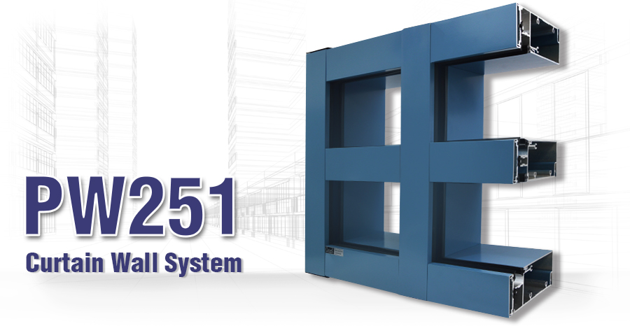 PW251 Curtain Wall System