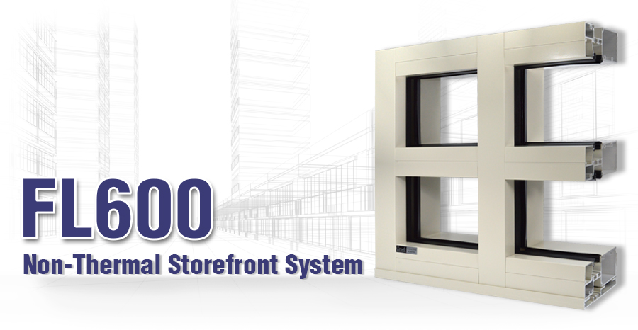 FL600 Non-Thermal Storefront System